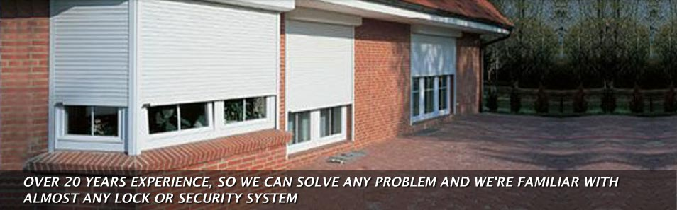 Over 20 years experience, so we can solve any problem and we're familiar with almost any lock or security system